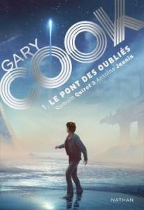 CVT_Gary-Cook-tome-1--le-pont-des-oublies_9145