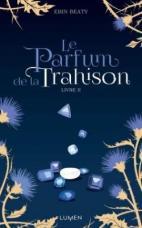 CVT_Le-parfum-de-la-trahison-tome-2_4773