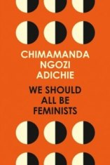 220px-Cover_of_Chimamanda_Ngozi_Adichie's_book_We_Should_All_Be_Feminists_published_by_Fourth_Estate