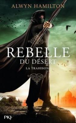 CVT_Rebelle-du-desert-tome-2--La-trahison_8409