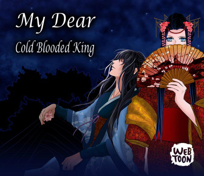 My_Dear_Cold_Blooded_King